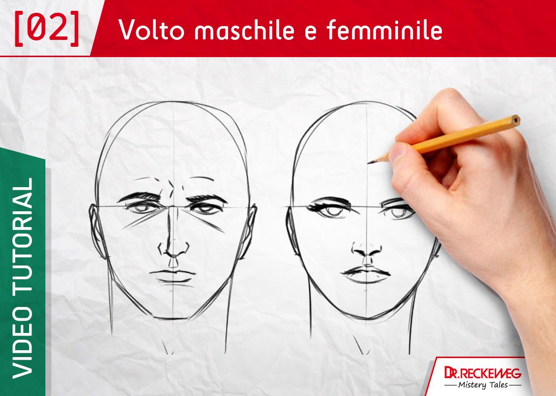 Come Disegnare Un Volto Femminile E Maschile